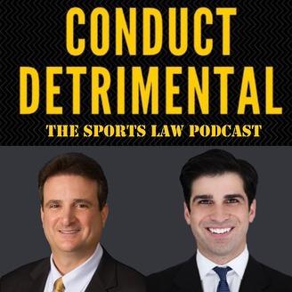 conduct detrimental: the sports law podcast | listen via