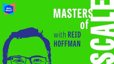 A Strategy Session with Reid Hoffman from Masters of Scale with Reid Hoffman