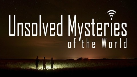 Unsolved Mysteries of the World | Listen via Stitcher for