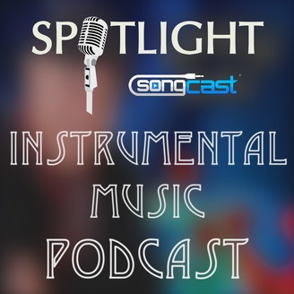 The Instrumental Music Hour | SongCast Spotlight | Listen