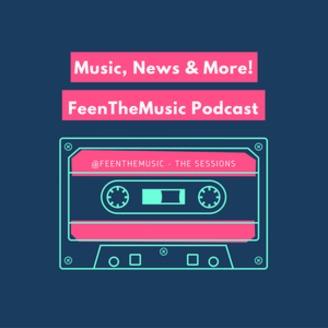 FeenTheMusic | Listen via Stitcher for Podcasts