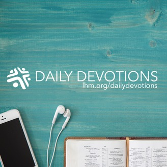 Image result for lutheran hour ministries daily devotions