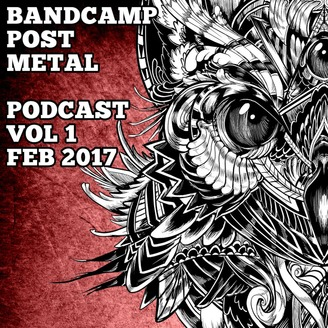 Bandcamp Post Metal Podcast | Listen via Stitcher for Podcasts