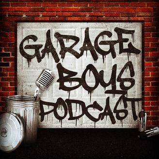 Garage boys podcast listen via stitcher for podcasts