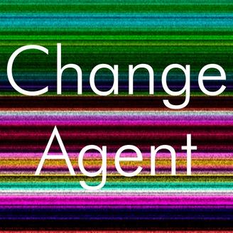 Change Agent | Listen via Stitcher for Podcasts
