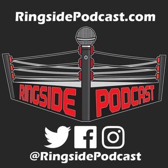 Ringside Podcast | Listen via Stitcher for Podcasts