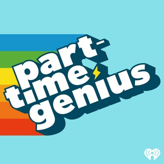 Part-Time Genius | Listen via Stitcher for Podcasts