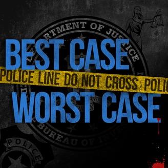 Best Case Worst Case | Listen via Stitcher for Podcasts