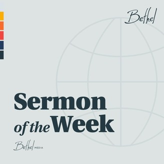 Bethel Church Sermon of the Week | Listen via Stitcher for Podcasts