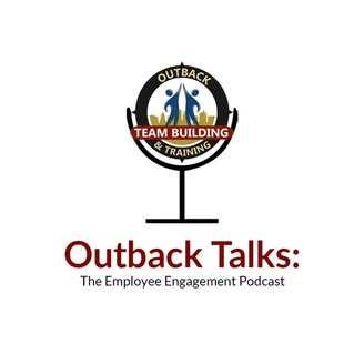 Outback Talks: The Employee Engagement Podcast | Listen via Stitcher