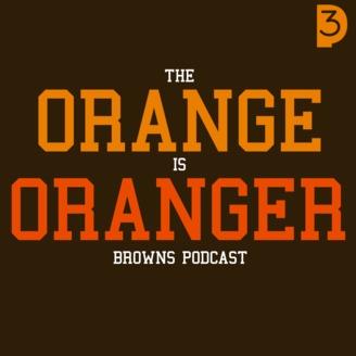 c3265666bde The Orange Is Oranger Cleveland Browns Podcast | Listen via Stitcher ...