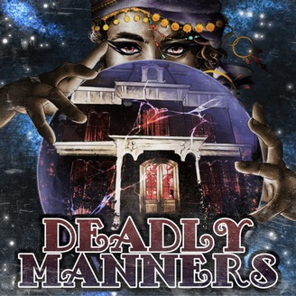Image result for deadly manners podcast