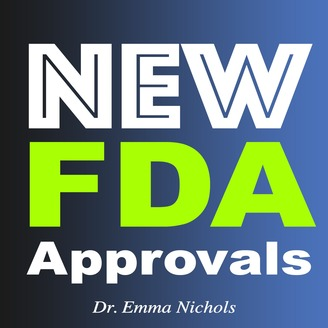New FDA Approvals | Listen via Stitcher for Podcasts