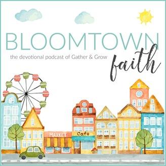 Bloomtown Faith | Listen via Stitcher for Podcasts
