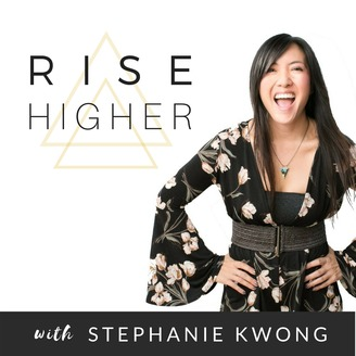 Rise Higher Podcast | Empowerment | Motivation | Self-Love