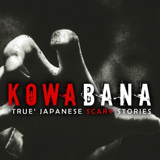 Kowabana: 'True' Japanese scary stories from around the internet