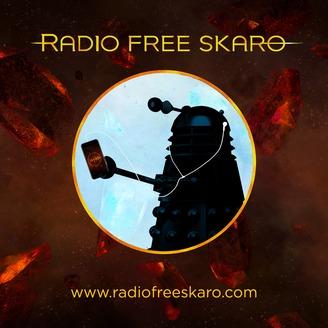 Doctor Who: Radio Free Skaro | Listen via Stitcher for Podcasts