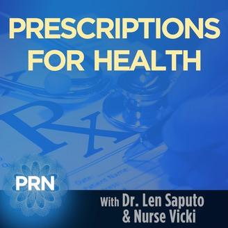 Prescriptions For Health   Listen via Stitcher for Podcasts