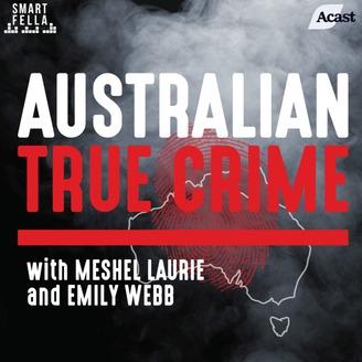 Australian True Crime | Listen via Stitcher for Podcasts