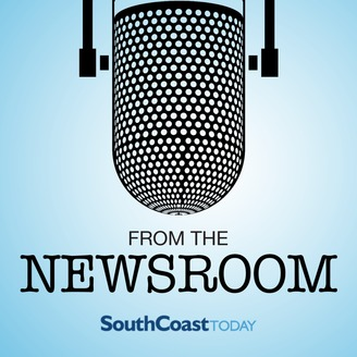 From the Newsroom: SouthCoast Today | Listen via Stitcher