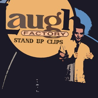Laugh Factory Stand Up Clips | Listen via Stitcher for Podcasts