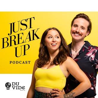 Just Break Up Podcast | Listen via Stitcher for Podcasts