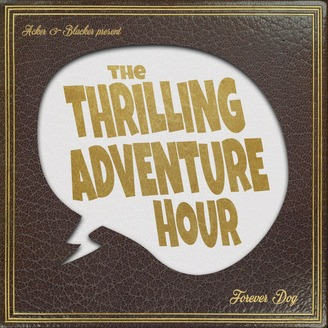 The Thrilling Adventure Hour | Listen via Stitcher for Podcasts
