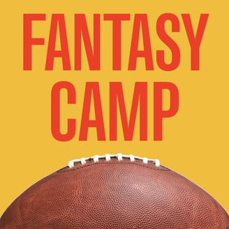 Fantasy Camp | Listen via Stitcher for Podcasts