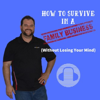 How to Survive in a Family Business (without losing your mind