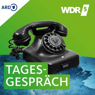 Wdr5 Podcast Tagesgespräch