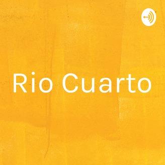 Rio Cuarto | Listen via Stitcher Radio On Demand