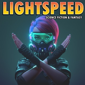 LIGHTSPEED MAGAZINE - Science Fiction and Fantasy Story Podcast (Sci