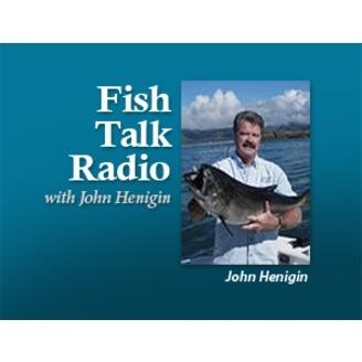 Fish talk radio john henigin listen via stitcher radio for The fish radio