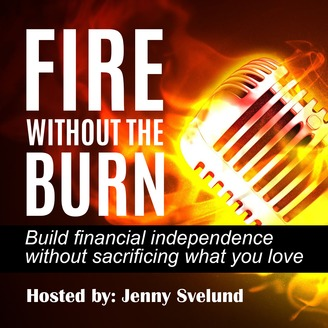 FIRE Without The Burn - Episode 4 - Where Do I Start