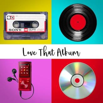 Love That Album | Listen via Stitcher for Podcasts