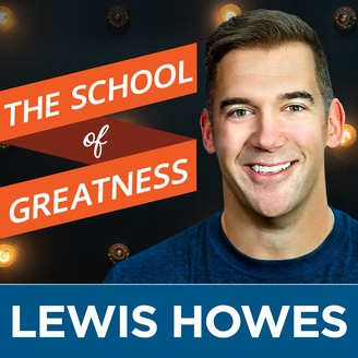 Image result for school of greatness lewis howes