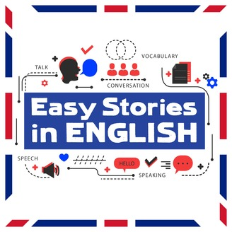 Easy Stories in English | Listen via Stitcher for Podcasts