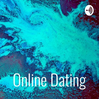 Online dating podcasts