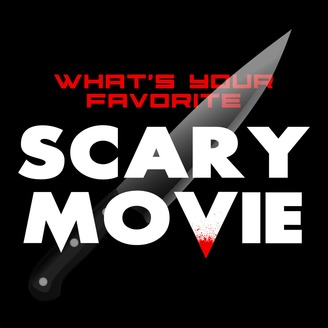 What S Your Favorite Scary Movie Listen Via Stitcher For Podcasts