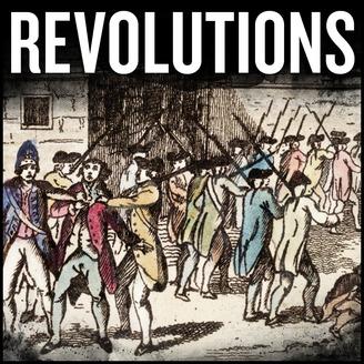 Revolutions | Listen via Stitcher for Podcasts