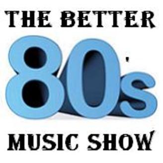 The Better 80s Music Show on KCAA | Listen via Stitcher for
