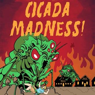 Cicada Madness! | Listen via Stitcher for Podcasts