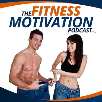 The Fitness Motivation Podcast: Weight Loss Success ...