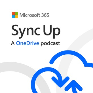 Sync Up, a OneDrive podcast | Listen via Stitcher for Podcasts