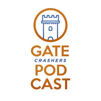 Gate Crashers Podcast
