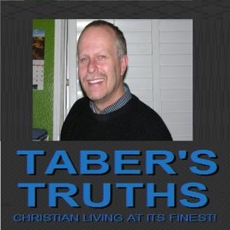 Taber's Truths | Speaking The Truth In Love | Listen via
