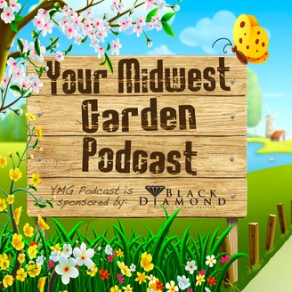 Your Midwest Garden With Mike O Rourke Listen Via Stitcher For