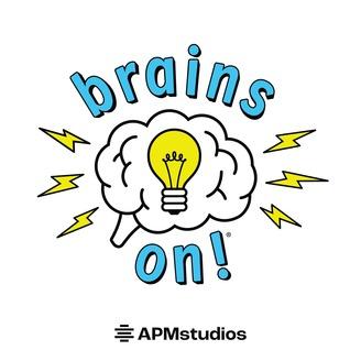 Brains On! Science podcast for kids | Listen via Stitcher Radio On ...