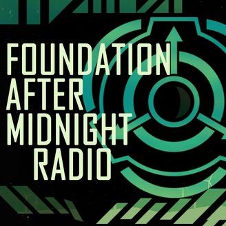 Foundation After Midnight Radio [SCP]   Listen via Stitcher