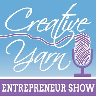 Creative Yarn Entrepreneur Show | Listen via Stitcher for Podcasts